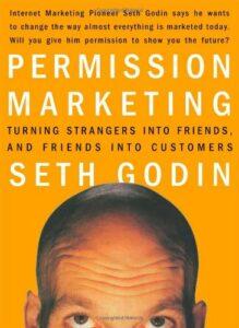 Seth Godin: Permission Marketing
