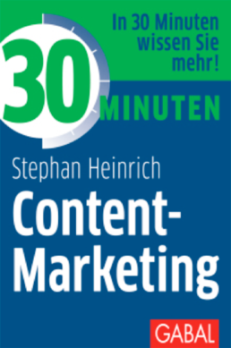 Buchcover Stephan Heinrich - 30 Minuten Content Marketing